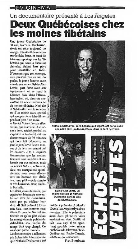 article-journal-nathalie-ducharme-sylvie-alex-Lortie-télévision-Réalisatrice-Québécoise-Scénariste-Productrice-réalisateur-québec-canadian-director-filmmaker-cinéaste-documentary-documentaire-film-fiction-award-winner-yvan-ducharme-article-presse-documentaire-yvan-ducharme-insolences-téléphone-artiste-québécois-peintre-abstrait-inde-dalaï-lama-himachal-pradesh-dharamsala-india-tibet-tibétains-en-exil-tibet-in-exil-a-monks-voice-salden-kunga-moine-tibétain-monastère-génocide-chine-china-documentaire-documentary-social-issues-enjeux-sociaux-répression-sociale-reportage-voyage-journaliste-paris-festival-de-film-Fiction-court-métrage-gagnant-amnestie-internationale-amnesty-international-usa-prix-trophée-artiste-québécois-télévision-acteur-les-berger-insolences-téléphone-les-vies-de-mon-père-yvan-ducharme